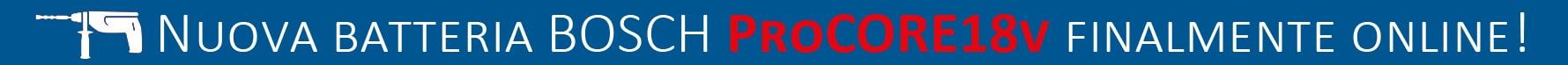 Nuova batteria bosch procore 18v disponibile online
