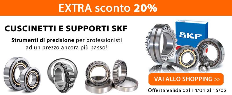 Extra SCONTO 20% online cuscinetti e supporti SKF